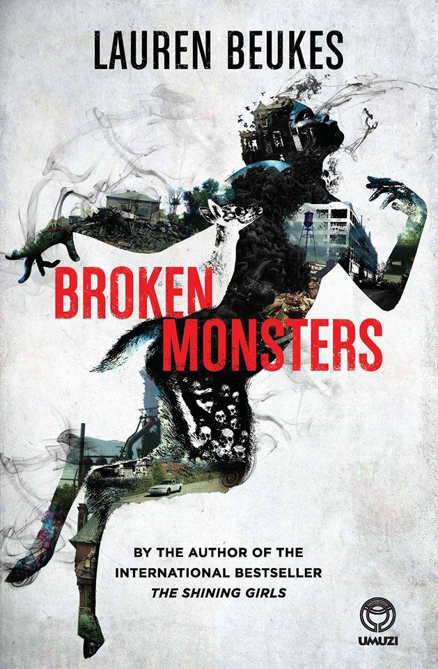 Lauren Beukes: Broken Monsters